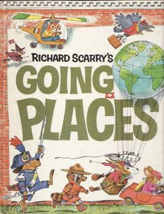 Richard Scarry's Going Places
