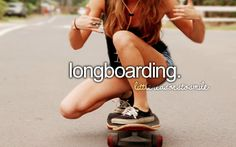 wanna learn how to longboard