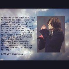 His faith was what got him through the toughest times.