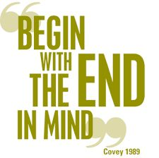Image result for begin with the end in mind