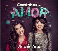 Musicas Gospel de Any e Viny – Caminhos do Amor