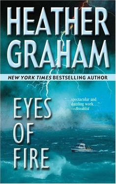Eyes of Fire (Mira) by Heather Graham, http://www.amazon.com/dp/B001L10YSA/ref=cm_sw_r_pi_dp_g0e4sb0V3XVM4