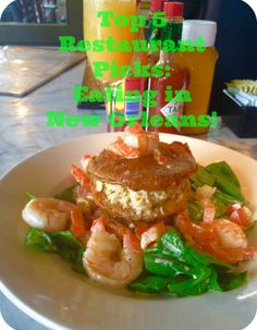 Top 5 Restaurant Picks: Eating in New Orleans! A new monthly Blog series covering restaurants & food in cities all across America!