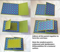 "Take a 8½ x 4¼"" piece of cardstock and score it at 5½"". Cut two pieces of patterned paper in 5¼ x 4? and 2¾ x 4?.Take an 8 x 3? piece of cardstock and score at 4?. I cut a piece of 3¾ x 2¾"" patterned paper. emboss 3? x 2¾"" piece of cardstock."