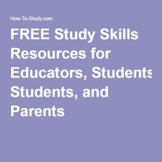FREE Study Skills Resources for Educators, Students, and Parents