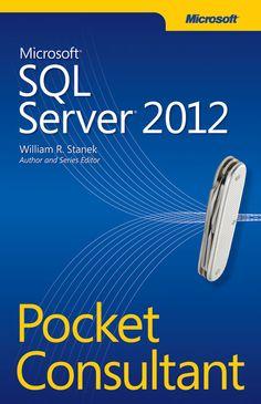 Microsoft SQL Server 2012 Pocket Consultant #SQL2012