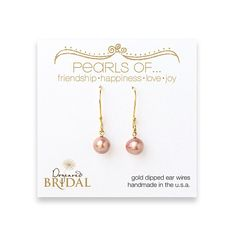 Dogeared Bridal earrings with rose pearls $34