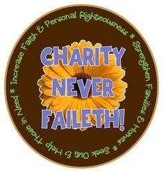 Relief Society: Charity Never Faileth!