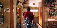 "― Simple Simon (2010) ""Time isn't money. Time is time. Money is money."""
