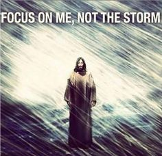 Fix your eyes on Jesus, and He will walk you through the storm! Praise God!