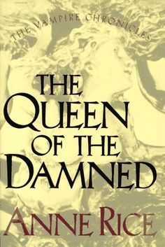 Google Image Result for http://unrealityshout.com/files/images/queen-of-the-damned-book-cover.jpg