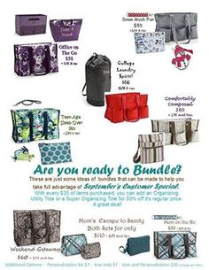 31 September bundles with the monthly special.  Spend $35 and get an Organizing Utility Tote for $15 or a Super Organizing Tote for $25.  This includes a lot of new fall products!!