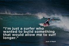 #surf inspiration jack o'neill #surfer #lifestyle