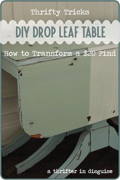 Milk Paint Drop Leaf Table - a cheap Craigslist transformation