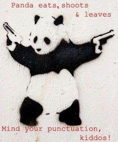 """Если с комой (Panda eats, shoots and leaves),  то это означает: """"Панда ест, стреляет и уходит"""". Без комы (Panda eats shoots and leaves) - панда ест побеги и листья."""