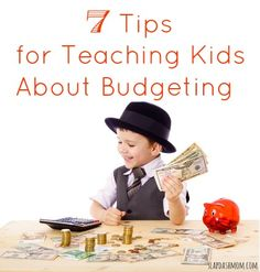 7 Tips for Teaching Kids About Budgeting