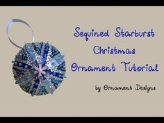 Sequined Starburst Christmas Ornament Tutorial - YouTube
