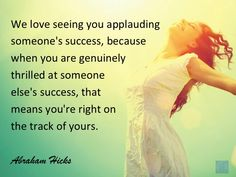 #AbrahamHicksQuote #Relationships #Applaud
