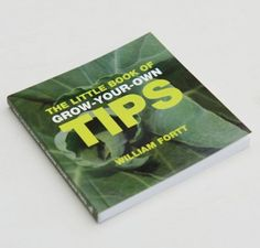 The Little Book Of Grown Your Own Tips £3.50