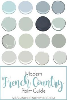 Modern French Country Paint Guide country decorating colors country decorating bathroom country decorating on a budget french country decorating french country decorating country decorating farmhouse Country Paint Colors, French Country Colors, Modern French Country, French Country Kitchens, French Country Farmhouse, French Country Living Room, French Country Bedrooms, French Country Decorating, Farmhouse Style