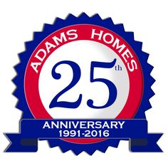 Let's celebrate! #AdamsHomes is proud to announce our 25th #anniversary! Here's to another fabulous 25 years!  #RealEstate #NewHome #Realtor #HomesForSale #Homebuilder #NewConstruction #Quality #Value #AmericanDream #SquadGoals #TeamAdams #NewHouse #DreamHome #HomeBuilding #Construction #Home #House #ForSale