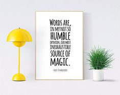 "Albus Dumbledore Quote Print ""Words in my not so humble opinion"" - Harry Potter Quote Poster"