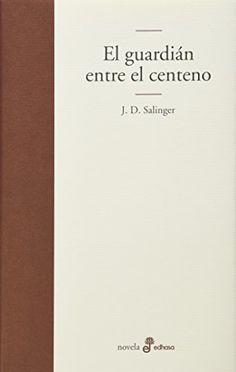 El guardian entre el centeno (Edhasa Literaria) de Jerome D. Salinger http://www.amazon.es/dp/8435008959/ref=cm_sw_r_pi_dp_uN4Kwb11S1GSH