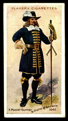 """#15 - Artillerie (Artillery)-Master Gunner, 1642 - Player's Cigarettes, """"Regimental Uniforms"""" (series of 50 with Brown Backs issued in 1914) 