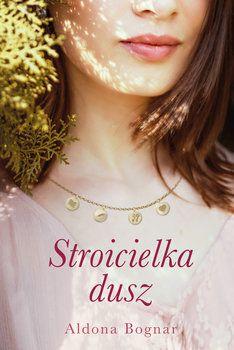 Aldona Bognar Stroicielka dusz e-book Blond, T Shirts For Women, Fashion, Natalia Oreiro, Libros, Literatura, Magick, Moda, Fashion Styles