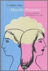 Maschi = femmine. Contro i pregiudizi sulla differenza tra i sessi: Amazon.it: Cordelia Fine, M. Bottini: Libri Haha, Disney Characters, Fictional Characters, Disney Princess, Memes, Genere, Books, Amazon, Ribbons
