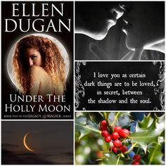"""Mood board for my newest novel """"Under The Holly Moon"""": book 5 in the Legacy Of Magick series.  It's sure to add a little heat to these dark, cold days... 😍🔥🌙"""