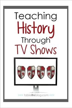 What to Watch: Learning History with TV Shows - Our favorite history TV shows for homeschooling