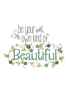 'Be Your Own Kind of Beautiful' Wall Art