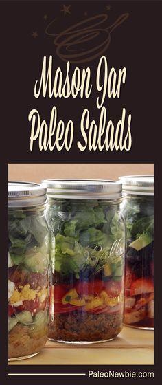 Mason Jar Salads by Paleo Newbie.