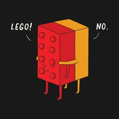 Awesome 'I'll Never Lego' design on TeePublic!