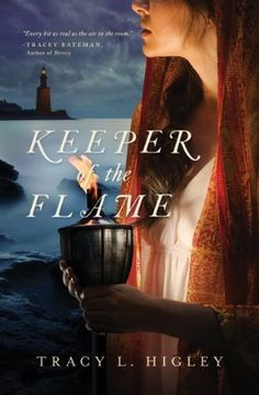 Keeper of the Flame by Tracy L. Higley