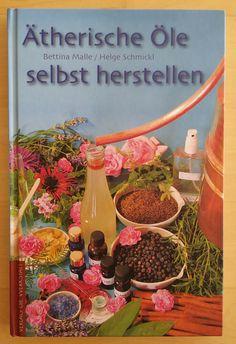 Ätherische Öle selbst herstellen - Bettina Malle 2005 Esoterik Gesundheit Mall, Dyi, Table Decorations, Ebay, Home Decor, Gift Crafts, Hand Crafts, Decorating, Draw