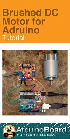 Brushed DC Motor for Arduino :: Arduino Tutorial - CLICK HERE for tutorial http://arduino-board.com/tutorials/brushed-motor