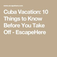 What To Wear In Cuba Packing List Suggested Outfits Cuba - Cuba vacation 10 things to know before you take off