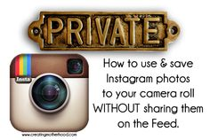 Instagram cheat for those looking NOT to share photos publicly. Smart!