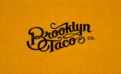 Brooklyn Taco / identity design by Tag Collective. via Design Work Life #identity #logo