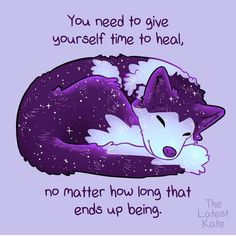 Time for healing is so important. Healing is a process. Inspirational Animal Quotes, Cute Animal Quotes, Cute Quotes, Motivational Quotes, Cute Animals, Anime Animals, Happy Thoughts, Positive Thoughts, Positive Quotes