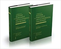 Handbook of Autism and Pervasive Developmental Disorders, 2 Volume Set The newest edition of the most comprehensive handbook on autism and related Autism Research, Clinical Research, Speech Language Pathology, Speech And Language, Mind Institute, Editorial Board, Behavioral Science, Alternative Treatments, Autism Spectrum Disorder
