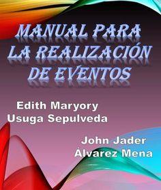 "Cover of ""Manual para la organización de eventos"" Event Organiser, Party Planning, Flower Arrangements, Wedding Planner, Baby Shower, How To Plan, Tips, Blog, Events"