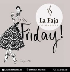 1210ec9361 La faja colombiana · Happy Friday everyone! Forget all the things you ve  encountered this week and have