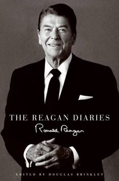 Ronald Reagan | The Reagan Diaries