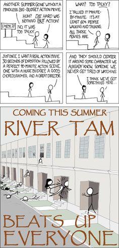River Tam? I'd watch it.