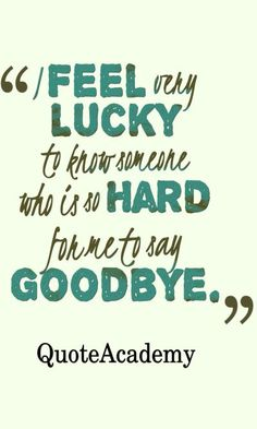 Farewell Quotes Farewell Quotes With Image Quotes And Sayings  So True