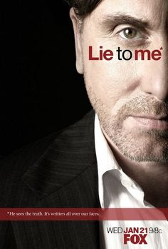 Lie to Me   Are you really telling the Truth?