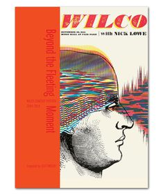 Beyond The Fleeting Moment: Wilco Concert Posters 2004-2014 [PREORDER]
